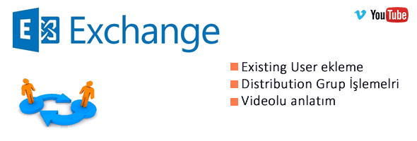 Exchange Server 2013 - Existing User, Distribution Group Eklemek 5