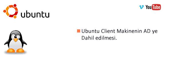 Ubuntu Client Makineyi Domain'e Dahil etme 1