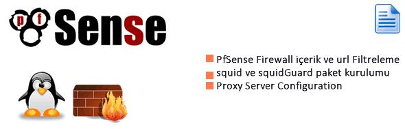 Pfsense içerik ve URL Filtreleme – Bölüm 1 Proxy Server 30