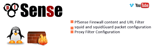 Pfsense content and URL Filtering – Section 2 Proxy Filter 1